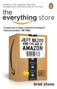Everything Store: Jeff Bezos and the Age of Amazon -- Paperback