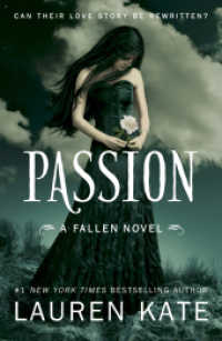 Passion : Book 3 of the Fallen Series (Fallen) -- Paperback
