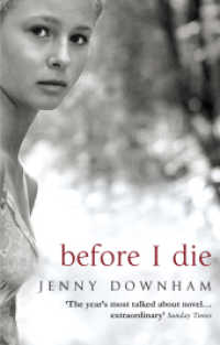 Before I Die -- Paperback