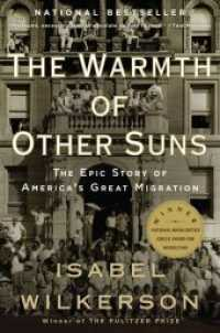 The Warmth of Other Suns : The Epic Story of America's Great Migration (Reprint)