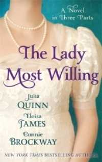 Lady Most Willing : A Novel in Three Parts (Lady Most) -- Paperback