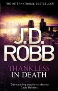 Thankless in Death (in Death Series) -- Paperback