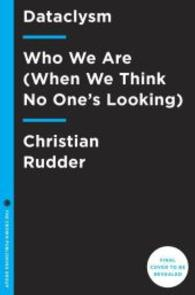 Dataclysm : Who We Are (When We Think No One's Looking) (OME C-FORMAT)