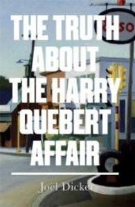 Truth about the Harry Quebert Affair (C-Format)