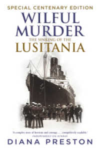 Wilful Murder: the Sinking of the Lusitania -- Paperback