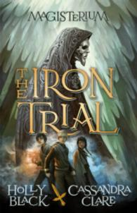 Magisterium: the Iron Trial -- Paperback