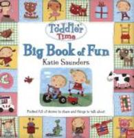 Toddler Time: Big Book of Fun -- Hardback