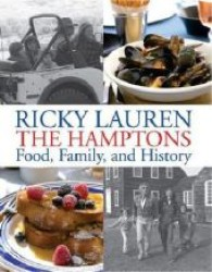 The Hamptons : Food, Family, and History