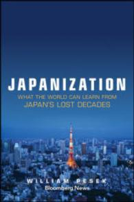 Japanization : What the World Can Learn from Japan's Lost Decades