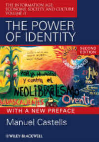 The Power of Identity (The Information Age : Economy, Society, and Culture) <Vol. 2> (2ND)