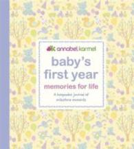 Baby's First Year - Memories for Life : A Keepsake Journal of Milestone Moments -- Hardback
