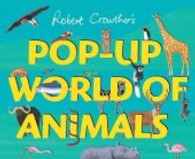 Pop-up World of Animals -- Hardback