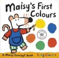 Maisy's First Colours : A Maisy Concept Book -- Board book