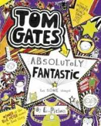 Tom Gates is Absolutely Fantastic (at Some Things) (Tom Gates) -- Paperback