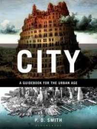 City : A Guidebook for the Urban Age -- Hardback