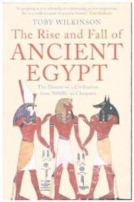 Rise and Fall of Ancient Egypt -- Paperback