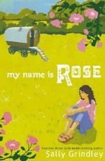 My Name is Rose -- Paperback