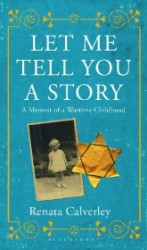 Let Me Tell You a Story : A Memoir of a Wartime Childhood -- Paperback
