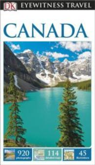 Dk Eyewitness Travel Guide: Canada (Dk Eyewitness Travel Guide) -- Paperback