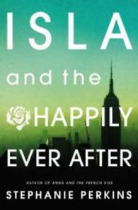 Isla and the Happily Ever after -- Paperback