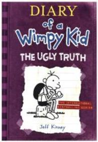 The Ugly Truth (Diary of a Wimpy Kid) (INTERNATIONAL)