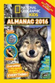 National Geographic Kids Almanac 2016 International Edition