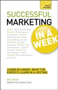 Successful Marketing in a Week (Teach Yourself)