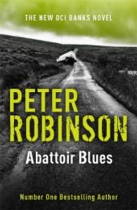Abattoir Blues : The 22nd Dci Banks Mystery -- Paperback (English Language Edition)