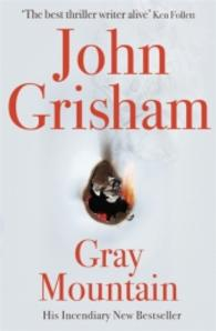 Gray Mountain -- Hardback