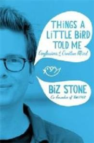 Things a Little Bird Told Me -- Paperback (Open marke)