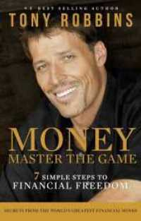 Money: Master the Game : 7 Simple Steps to Financial Freedom -- Paperback