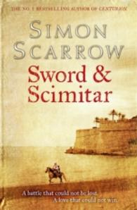 Sword and Scimitar -- Paperback