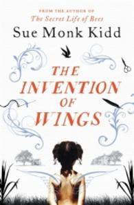Invention of Wings -- Paperback