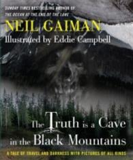 Truth Is a Cave in the Black Mountains -- Hardback