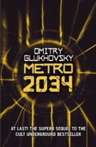 Metro 2034 -- Paperback (English Language Edition)