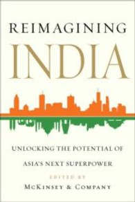 Reimagining India : Unlocking the Potential of Asia's Next Superpower -- Paperback