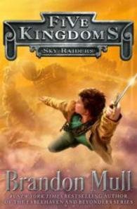 Sky Raiders ( Five Kingdoms 1 )( OME ) (INTERNATIONAL)