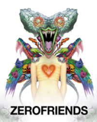 Zerofriends : A Collection of Art, Passion and Madness