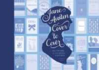 Jane Austen Cover to Cover : 200 Years of Classic Covers