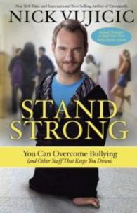 Stand Strong : You Can Overcome Bullying (OME C-FORMAT)