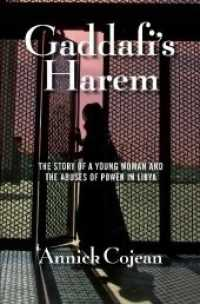 Gaddafi's Harem : The Story of a Young Woman and the Abuses of Power in Libya -- Paperback