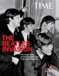 The Beatle Invasion : The inside Story of the Two-week Tour That Rocked America
