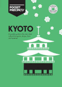 Kyoto Pocket Precincts : A Pocket Guide to the City's Best Cultural Hangouts, Shops, Bars and Eateries (Pocket Precincts) (POC FOL PA)