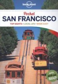 Lonely Planet Pocket San Francisco (Lonely Planet Pocket San Francisco) (4 FOL PAP/)