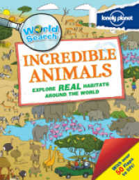 World Search - Incredible Animals (Lonely Planet Children's Publishing) -- Hardback
