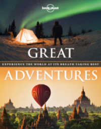 Lonely Planet Great Adventures : Experience the World at It's Breath-Taking Best (Lonely Planet)