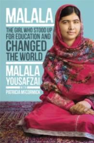 Malala : The Girl Who Stood Up for Education and Changed the World ( OME ) (Young Read)