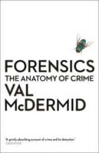 Forensics : The Anatomy of Crime (Wellcome) -- Paperback