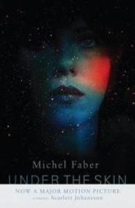 Under the Skin -- Paperback (Film tie-in)