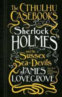 Sherlock Holmes and the Sussex Sea-Devils (The Cthulhu Casebooks)